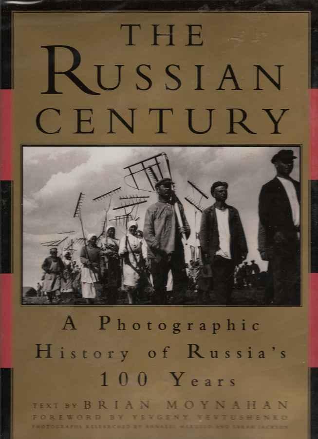 The Russian Century
