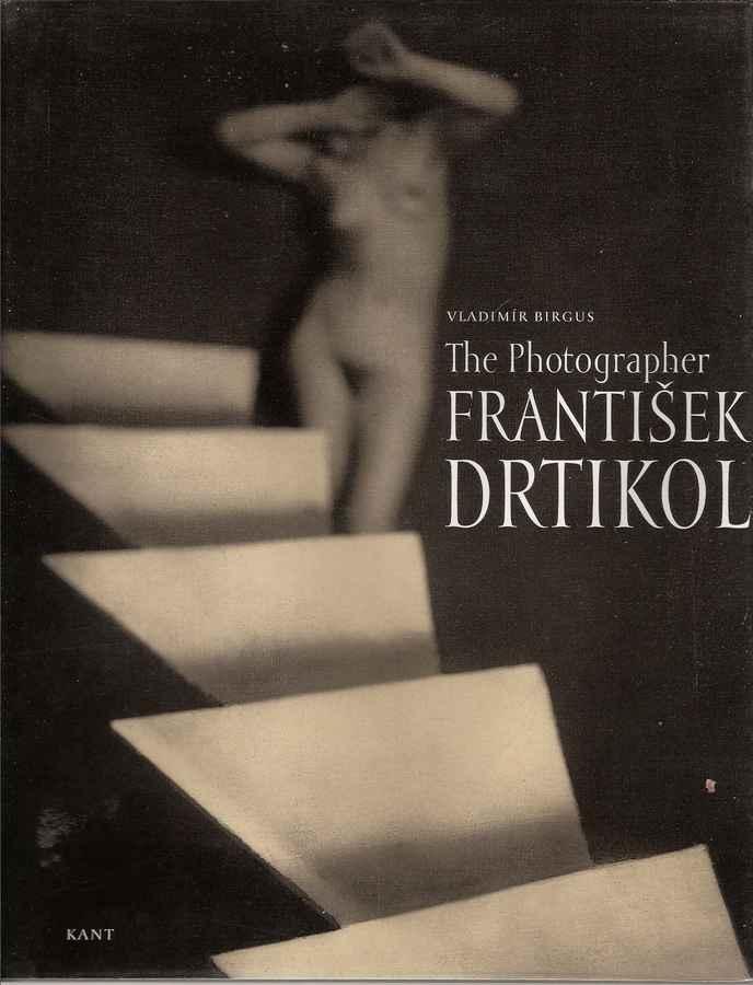 The Photographer Frantisek Drtikol